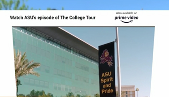 ASU partners with Amazon Prime Video, offering virtual tour of college